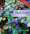 Nutrition for Healthy Living Updated with 2015 2020 Dietary Guidelines for Americans Book