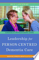 Leadership For Person Centred Dementia Care