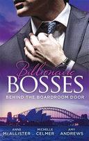 Billionaire Bosses Behind the Boardroom Door