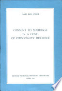 Consent To Marriage In A Crisis Of Personality Disorder Book PDF