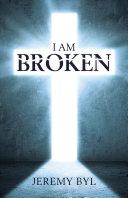 I Am Broken [Pdf/ePub] eBook