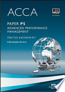 ACCA Paper P5 - Advanced Performance Management Practice and revision kit
