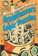The World S Biggest Book Of Brainteasers Logic Puzzles