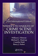 Cover of Fisher's Techniques of Crime Scene Investigation First International Edition