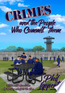 Crimes and the People Who Commit Them