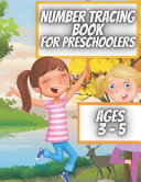 Number Tracing Book For Preschoolers Ages 3   5