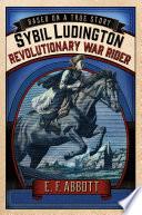Sybil Ludington  Revolutionary War Rider Book