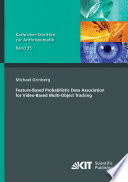 Feature Based Probabilistic Data Association for Video Based Multi Object Tracking Book