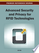 Advanced Security and Privacy for RFID Technologies Book