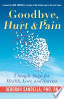 Goodbye  Hurt   Pain Book