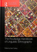 The Routledge Handbook Of Linguistic Ethnography