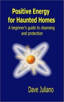 Positive Energy for Haunted Homes