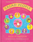 Salad People and More Real Recipes Book