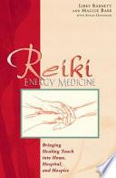Reiki Energy Medicine