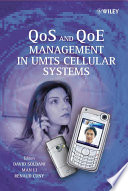 QoS and QoE Management in UMTS Cellular Systems Book