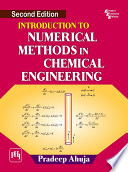 INTRODUCTION TO NUMERICAL METHODS IN CHEMICAL ENGINEERING, SECOND EDITION