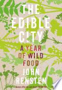The Edible City