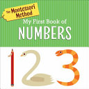 The Montessori Method  My First Book of Numbers Book