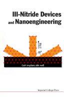Iii Nitride Devices and Nanoengineering