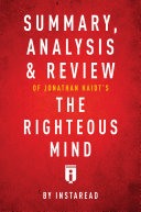 Summary, Analysis & Review of Jonathan Haidt's The Righteous Mind by Instaread Pdf/ePub eBook