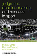 Pdf Judgment, Decision-making and Success in Sport