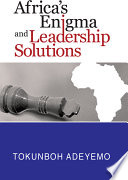 Africa S Enigma And Leadership Solutions