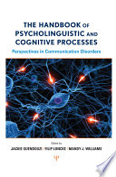The Handbook of Psycholinguistic and Cognitive Processes Book