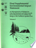 Final Supplemental Environmental Impact Statement on Management of Habitat for Late successional and Old growth Forest Related Species Within the Range of the Northern Spotted Owl