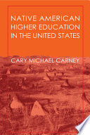 Native American Higher Education in the United States