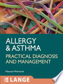 Allergy and Asthma: Practical Diagnosis and Management