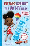 Ada Twist  Scientist  Why Files  1  Exploring Flight