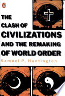 The Clash of Civilizations and the Remaking of World Order by Samuel P. Huntington PDF