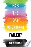 Has the Gay Movement Failed