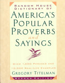 Random House Dictionary Of America S Popular Proverbs And Sayings