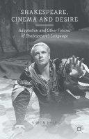 Shakespeare, Cinema and Desire Pdf/ePub eBook