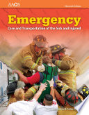 """Emergency Care and Transportation of the Sick and Injured"" by American Academy of Orthopaedic Surgeons"