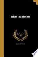 BRIDGE FOUNDATIONS