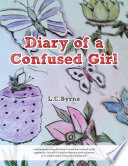 Diary of a Confused Girl