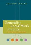 Generalist Social Work Practice  Intervention Methods