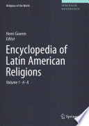 Encyclopedia of Latin American Religions