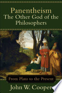 Panentheism  The Other God of the Philosophers