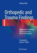 Orthopedic and Trauma Findings