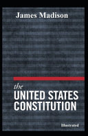The United States Constitution Illustrated