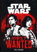 Star Wars  Solo  Most Wanted