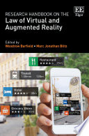 Research Handbook on the Law of Virtual and Augmented Reality