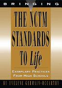 Bring NCTM Standards to Life: Best Practices, High School