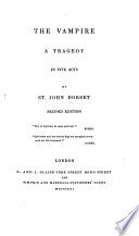 The Vampire  a Tragedy  in Five Acts  and in Verse   Second Edition