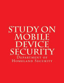 Study on Mobile Device Security