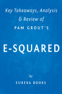 E-Squared: by Pam Grout | Key Takeaways, Analysis & Review