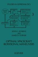 Optimal Spacecraft Rotational Maneuvers [Pdf/ePub] eBook